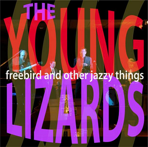 Freebird and Other Jazzy Things